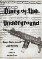 Diary of Underground by Lans Macabre