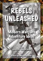 Rebels Unleashed