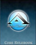 Alpha Chronicles - Core Rules