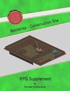 Battlemap : Construction Site