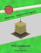 Battlemap : Watchtower Pagoda