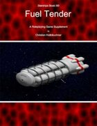 Starships Book IOO : Fuel Tender