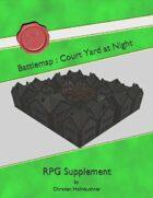 Battlemap : Court Yard at Night
