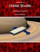 Starships Book III : Orbital Shuttle