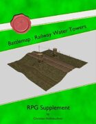 Battlemap : Railway Water Towers