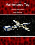 Starships Book I0I0 : Maintenance Tug