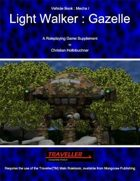 Light Walker : Gazelle