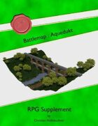 Battlemap : Aqueduct