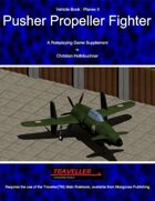 Pusher Propeller Fighter