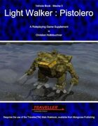 Light Walker : Pistolero