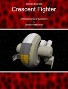 Starships Book I0II0 : Crescent Fighter