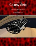 Starships Book IIIII : Colony Ship