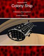 Starships Book IIIII : Colony Ship