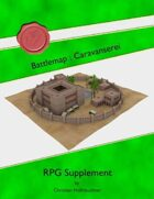 Battlemap : Caravanserei