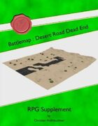 Battlemap : Desert Road Dead End
