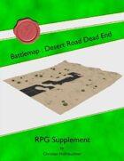 Battlemap : Desert Road Dead End