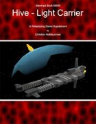 Starships Book I000I0 : Hive Light Carrier