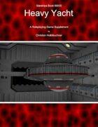 Starships Book I00I00 : Heavy Yacht