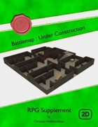 Battlemap : Under Construction