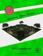 Battlemap : Palace Gardens