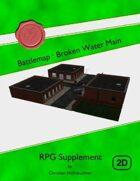 Battlemap : Broken Water Main