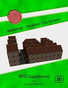 Battlemap : Medieval City Streets
