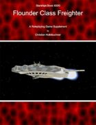 Starships Book II00I0 : Flounder Class Freighter