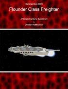 Starships Book II00I0 : Flounder Class Freighter