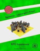 Battlemap : Gearwright's Prison
