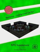 Battlemap : Underground Garden