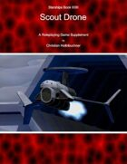 Starships Book II0III : Scout Drone
