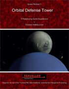 Space Stations V : Orbital Defense Tower