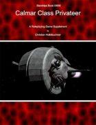 Starships Book III000 : Calmar Class Privateer
