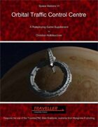 Space Stations VI : Orbital Traffic Control Center
