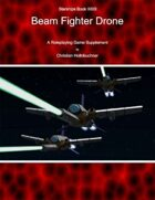 Starships Book III00I : Beam Fighter Drone