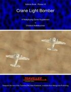 Crane Light Bomber