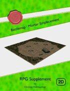 Battlemap : Mortar Emplacement