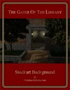 The Gates of the Library : Stockart Background