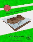 Battlemap : Ruined Lighthouse