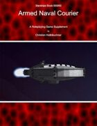 Starships Book I000II0 : Armed Naval Courier