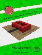 Battlemap : Wasteland Container Fort