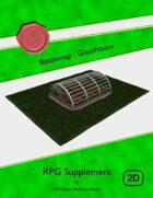 Battlemap : Glasshouse