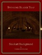 Swinging Blades Trap : Stockart Background