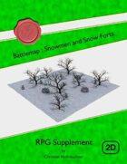 Battlemap : Snowmen and Snow Forts