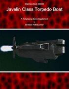 Starships Book I0I0000 : Javelin Class Torpedo Boat