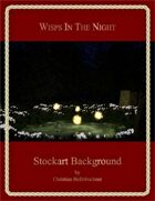 Wisps In The Night : Stockart Background