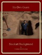 His Own Grave : Stockart Background