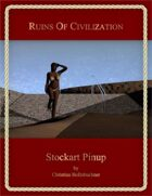 Ruins of Civilization : Stockart Pinup