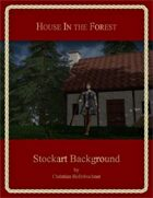 House In The Forest : Stockart Background
