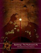 Battlemap : The Mushroom's Pit